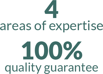 4 areas of expertise 100% quality guarantee